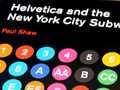 Helvetica and the New York City Subway System