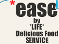 *ease by *LIFE* Delicious Food Service
