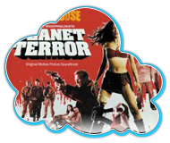 Grindhouse: Planet Terror [Soundtrack]